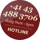 Hotline +41 43 488 3706 daily 9 am - 6 pm